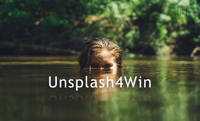 轻量级 桌面壁纸自动更换工具Unsplash4Win 官方下载
